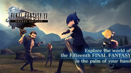 Final Fantasy XV Pocket Edition for PC